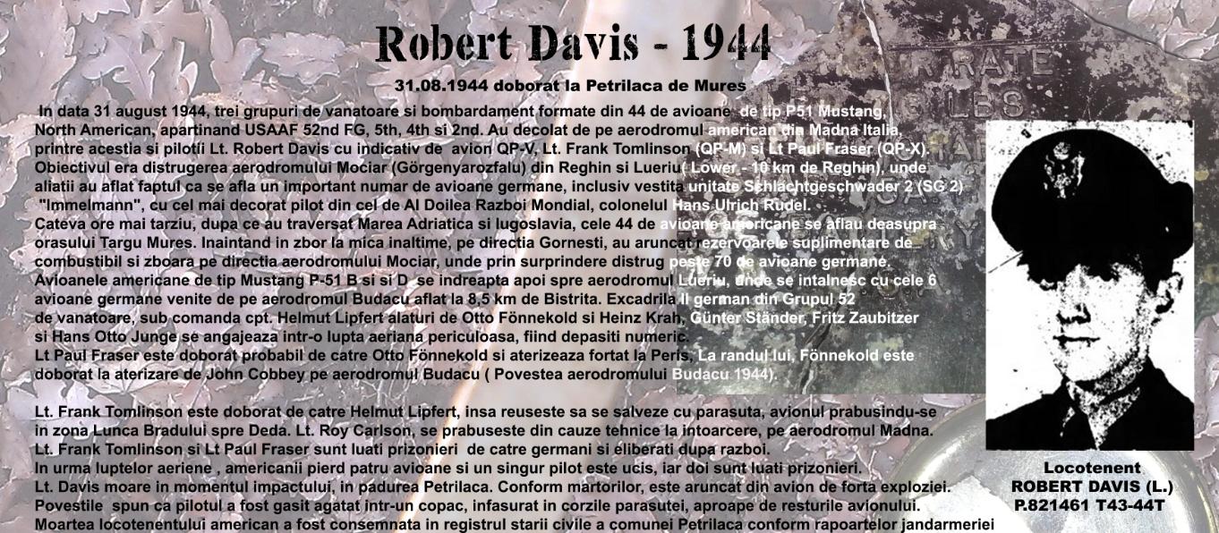 Avionul american prabusit in Mures Lt. Robert Davis 1944 – update 2018